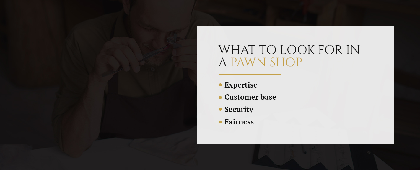 What to Look for in a Pawn Shop